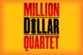 Million Dollar Quartet Tickets - Las Vegas