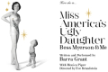 Miss America's Ugly Daughter Tickets - Los Angeles