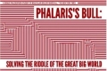 Phalaris's Bull: Solving the Riddle of the Great Big World Tickets - Los Angeles