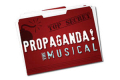 Propaganda! The Musical Tickets - Off-Off-Broadway