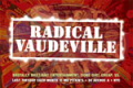 Radical Vaudeville Tickets - New York