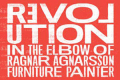 Revolution in the Elbow of Ragnar Agnarsson Furniture Painter Tickets - New York City
