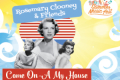 Rosemary Clooney & Friends: Come On-a My House Tickets - Philadelphia