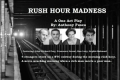 Rush Hour Madness Tickets - Off-Off-Broadway
