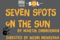 Seven Spots on the Sun Tickets - New York