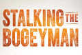 Stalking the Bogeyman Tickets - New York City