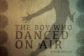 The Boy Who Danced on Air Tickets - New York City