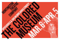 The Colored Museum Tickets - Boston