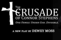 The Crusade of Connor Stephens Tickets - Off-Broadway