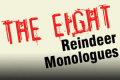 The Eight Reindeer Monologues Tickets - Los Angeles