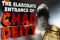 The Elaborate Entrance of Chad Deity Tickets - Tampa