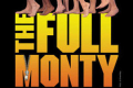 The Full Monty Tickets - Long Island