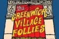 The Greenwich Village Follies Tickets - New York
