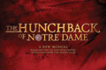 The Hunchback of Notre Dame Tickets - California