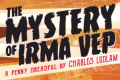 The Mystery of Irma Vep Tickets - Florida