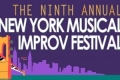 The Ninth Annual New York Musical Improv Festival Tickets - New York City