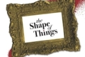 The Shape of Things Tickets - New York City