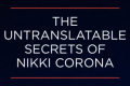 The Untranslatable Secrets of Nikki Corona Tickets - Los Angeles