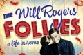 The Will Rogers Follies Tickets - New Haven