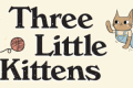 Three Little Kittens Tickets - Chicago