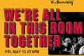 We're All in This Room Together Tickets - North Jersey