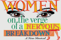 Women on the Verge of a Nervous Breakdown Tickets - Chicago
