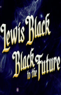 Lewis Black: Black to the Future Tickets - Broadway