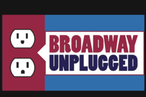 15th Annual Broadway Unplugged