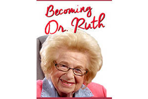Becoming Dr. Ruth