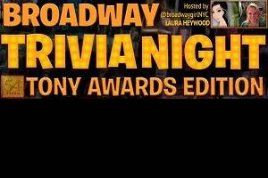 Broadway Trivia Night: Tony Award Edition