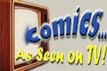 Comics...As Seen on TV!