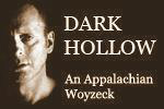 Dark Hollow: An Appalachian Woyzeck