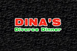 Dina's Divorce Dinner