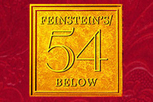 Feinstein's/54 Below: Selected Shows