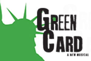 Green Card: A New Musical