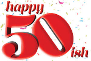 Happy 50ish!