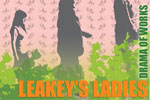 Leakey's Ladies
