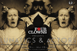 Lunatics & Actors