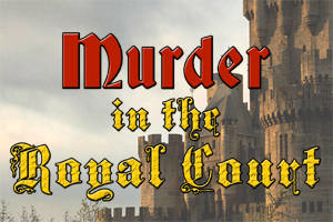 Murder in the Royal Court