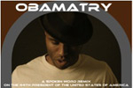 Obamatry: A Spoken Word Remix on the 44th President