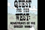 Quest for the West: Adventures on the Oregon Trail!