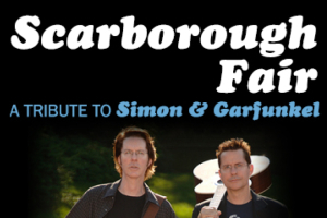 Scarborough Fair: A Tribute to Simon & Garfunkel
