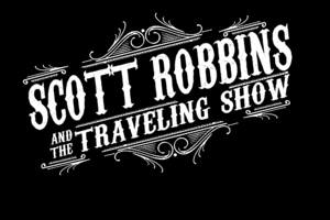 Scott Robbins and the Traveling Show