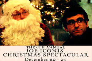 The 6th Annual Joe Iconis Christmas Spectacular