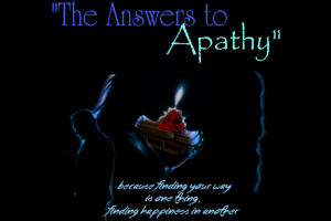 The Answers to Apathy