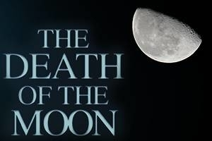The Death of the Moon