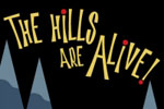 The Hills Are Alive!