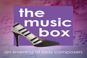 The Music Box: An Evening of Lady Composers