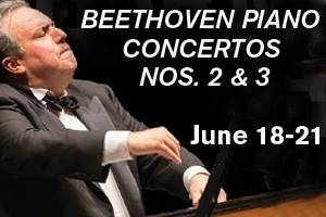 The New York Philharmonic Presents: BEETHOVEN PIANO CONCERTOS NOS. 2 & 3