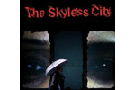 The Skyless City